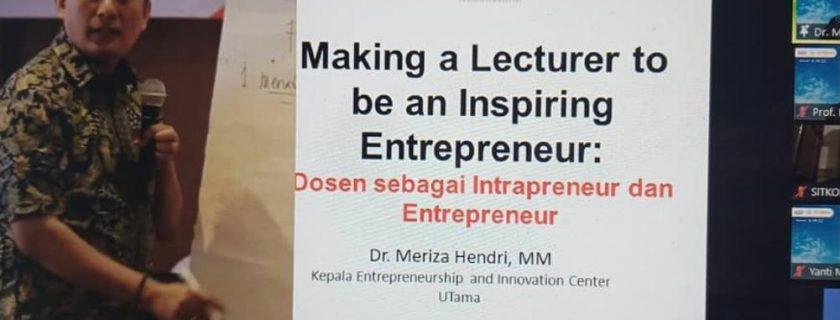Workshop Making A Lecturer To Be an Inspiring Entreupreneur